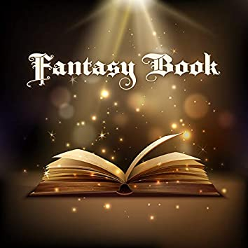 Fantasy Book: Background Music for Reading The Greatest Book Stories