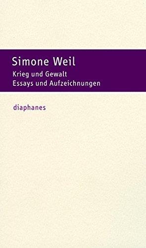 Krieg und Gewalt: Essays und Aufzeichnungen (hors série)