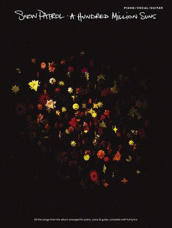 Snow Patrol: A Hundred Million Suns - Libreta para Piano, Vocal, Guitarra