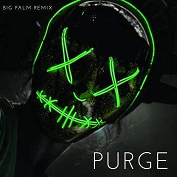 Purge (BP Remix)