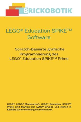 LEGO Education SPIKE Software: Scratch-basierte grafische Programmierung des LEGO Education SPIKE Prime
