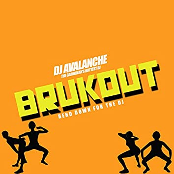 Brukout Roadmix (Bend Down for the DJ)