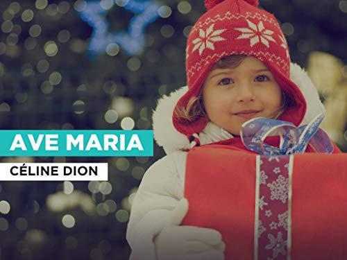 Ave Maria al estilo de Céline Dion