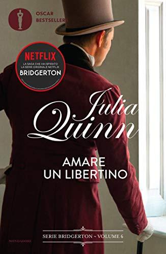 Bridgerton - 6. Amare un libertino (Italian Edition)