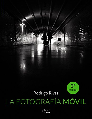 La Fotografía Móvil (PHOTOCLUB)