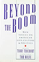 Beyond the Boom: New Voices on American Life, Culture, and Politics 0671686399 Book Cover