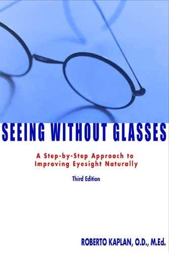 Seeing Without Glasses (English Edition)