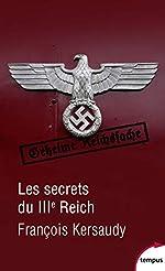 Les secrets du IIIe Reich de François KERSAUDY