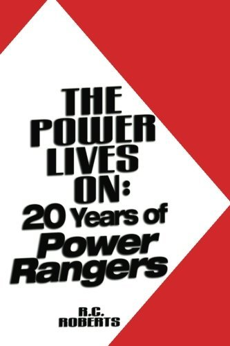 [(The Power Lives on: Power Rangers at 20)] [Author: R C Roberts] published on (December, 2012)