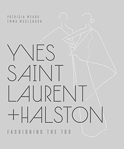 Yves Saint Laurent + Halston: Fashioning the '70s