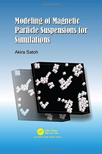 Satoh, A: Modeling of Magnetic Particle Suspensions for Simu