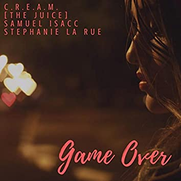 Game Over (feat. Samuel Isacc & Stephanie LaRue)