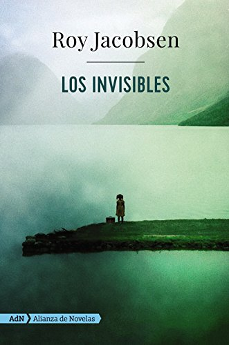 Los invisibles (AdN) (Adn Alianza De Novelas)