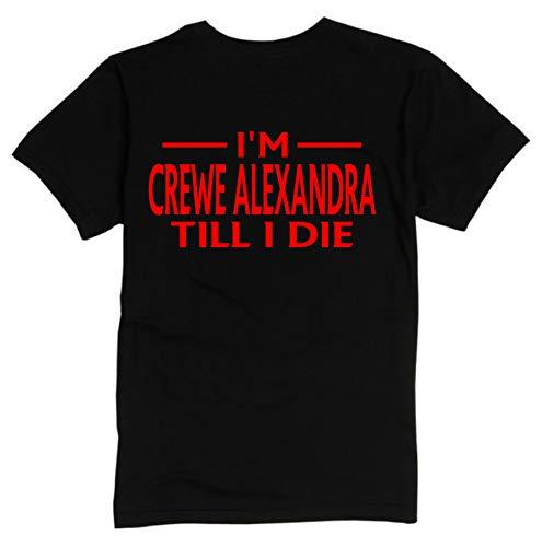 Crewe Alexandra Till I DIE Premium Mens T Shirt XX-Large Black