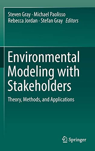 Environmental Modeling with Stakeholders: Theory, Methods, and Applications