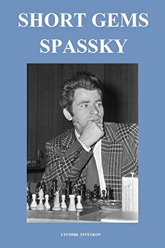 Short Gems: Spassky (English Edition)