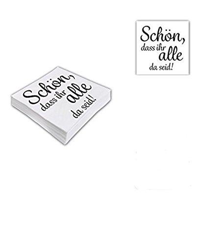 80 Stück Servietten Schön, DASS Ihr alle da seid! // Servietten // Tischdekoration // Deko // Picknick