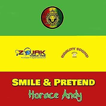 Smile And Pretend