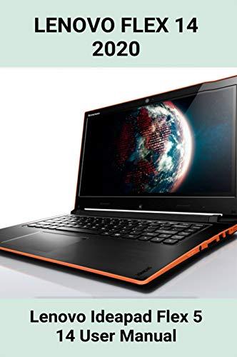 Lenovo Flex 14 2020: Lenovo Ideapad Flex 5 14 User Manual: Lenovo Flex 14 Wont Turn On (English Edition)