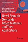 Novel Bismuth-Oxyhalide-Based Materials and their Applications: 76 (Advanced Structured Materials)