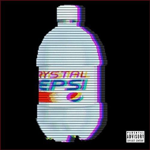 Crystal Pepsi [Explicit]