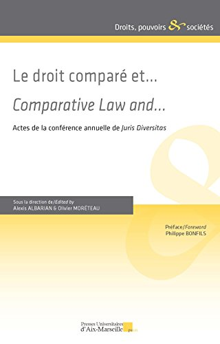 Le droit comparé et… / Comparative Law and…
