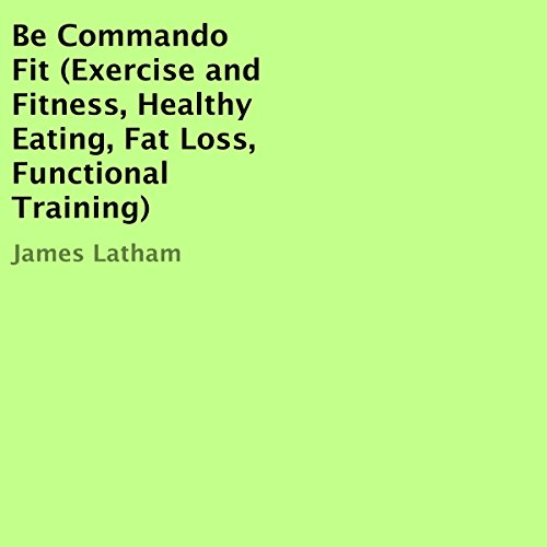 Be Commando Fit audiobook cover art
