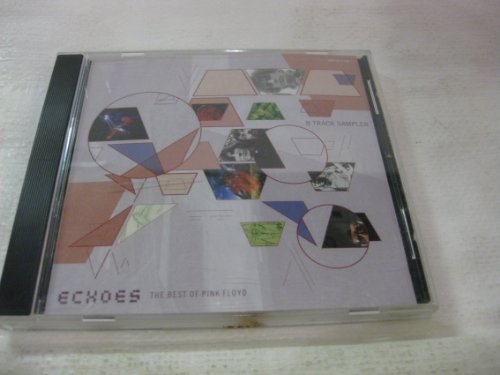 Pink Floyd Echoes The Best Of Pink Floyd 8 Track Sampler