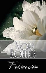 Fascinación: Los Donovan (2) (Nora Roberts) (Spanish Edition)