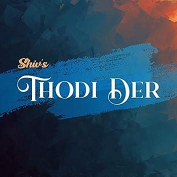 Thodi Der