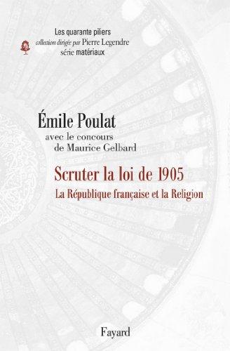 La Laïcité à la française : Scruter la loi de 1905 (Essais)