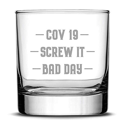 Integrity Bottles Premium Whiskey Glass - Corona Bad Day Rocks Drinking Glasses - Best Sand-Carved Gifts for Men - Made in USA - 11 oz