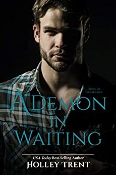 A Demon in Waiting (Sons of Gulielmus Book 1) by [Holley Trent]