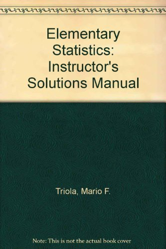Instructor's Solutions Manual to Accompany Elementary Statistics 9th Edition