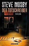 Der Totschreiber: Thriller