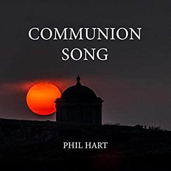 Communion Song (feat. Nathan Jess, Sarahanne Wilmont, Brent Miller, Ingrid Dehaan & Joanne Hogg)
