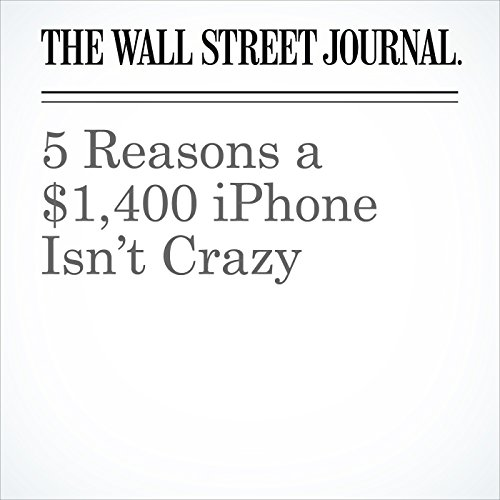 5 Reasons a $1,400 iPhone Isn't Crazy copertina