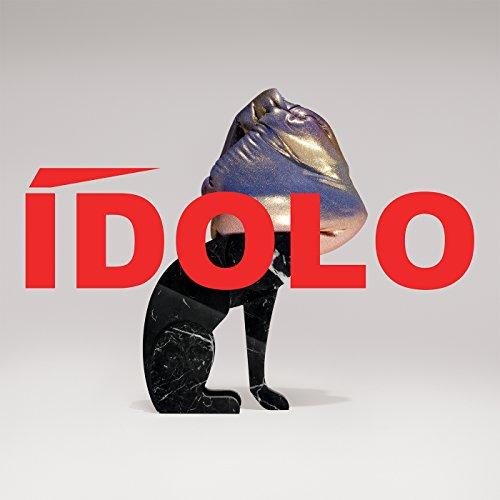 Ídolo [Explicit]