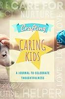 Crafting Caring Kids