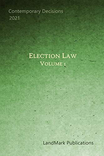 Compare Textbook Prices for Election Law: Volume 1  ISBN 9798557723978 by Publications, LandMark