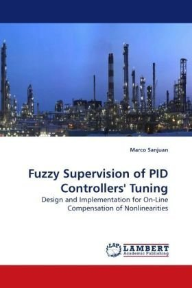 Fuzzy Supervision of PID Controllers' Tuning: Design and Implementation for On-Line Compensation of Nonlinearities