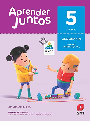 Aprender Juntos. Geografia - 5º Ano - Base Nacional Comum Curricular