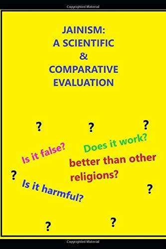 JAINISM: A SCIENTIFIC & COMPARATIVE EVALUATIONの詳細を見る