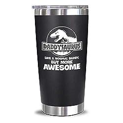 4. NewEleven Store Daddysaurus 20 Oz Tumbler Gift
