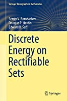 Discrete Energy on Rectifiable Sets (Springer Monographs in Mathematics)