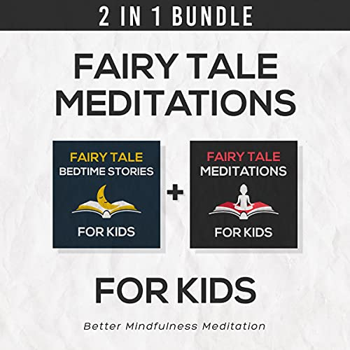 Fairy Tale Meditations for Kids: 2 in 1 Book Bundle cover art