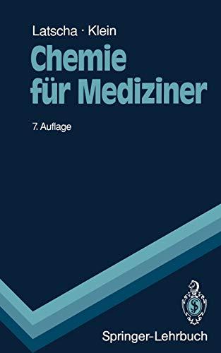 Chemie für Mediziner: Begleittext zum Gegenstandskatalog für die Fächer der Ärztlichen Vorprüfung (Springer-Lehrbuch) (German Edition)