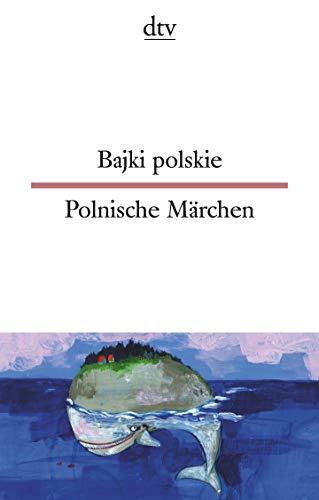 Bajki polskie, Polnische Märchen (dtv zweisprachig)