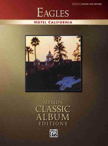 Eagles Hotel California Book (Alfred's Classic Album Editions) (English Edition)