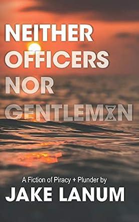 Neither Officers Nor Gentlemen